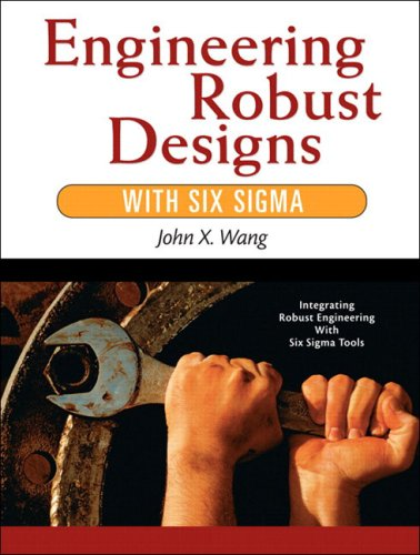 9780131448551: Engineering Robust Designs with Six Sigma