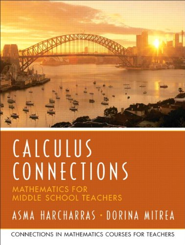 9780131449237: Calculus Connections (Prentice Hall Series in Mathematics for Middle School Teachers)