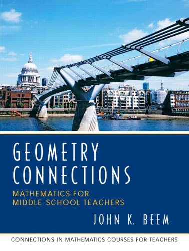 9780131449268: Geometry Connections: Mathematics for Middle School Teachers