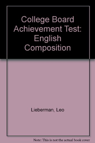 9780131449657: College Board Achievement Test: English Composition