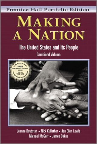 9780131450165: Making A Nation: The United States and Its People, Combined Volume (Prentice Hall Portfolio Edition)