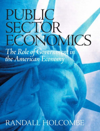 9780131450424: Public Sector Economics: The Role of Government in the American Economy