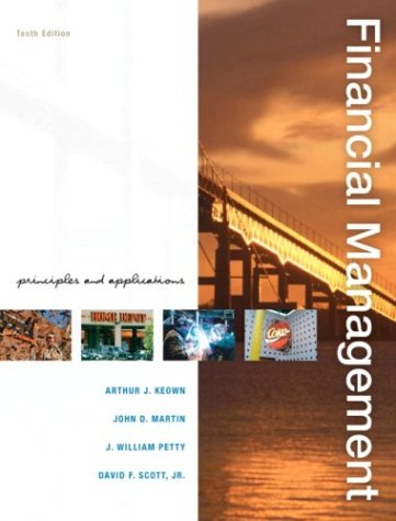 9780131450653: Financial Management: Principles and Applications (10th Edition)