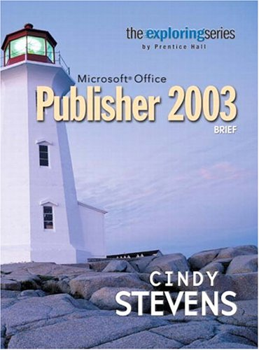 9780131450998: Exploring Microsoft Office Publisher 2003 Brief (Grauer Exploring Office 2003 Series)