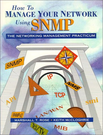 9780131451179: How to Manage Your Network Using Snmp: The Networking Management Practicum