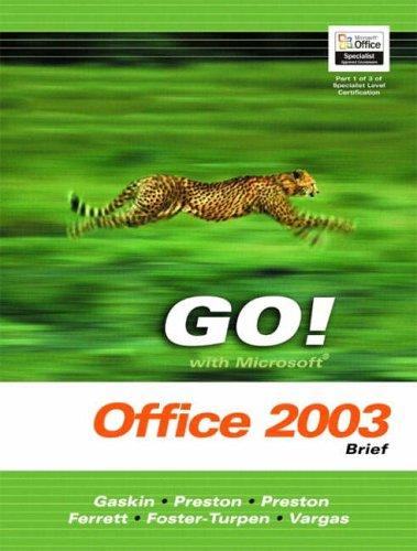 9780131451193: GO! with Mircrosoft Office Excel 2003 Volume 1- Adhesive Bound: Adhesive Bound v. 1