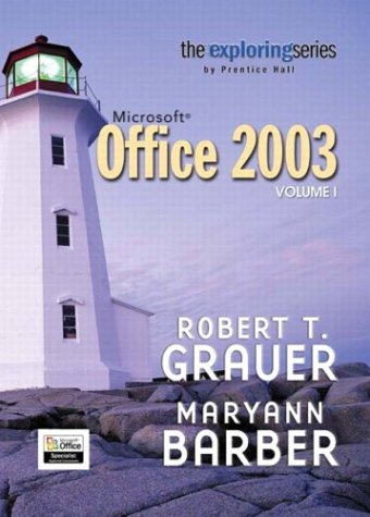 9780131451759: Exploring Microsoft Office 2003 Volume 1- Adhesive Bound (v. 1)