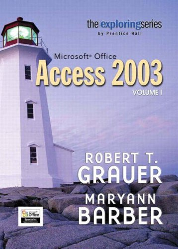 9780131451797: Exploring Microsoft Office Access 2003 Volume 1- Adhesive Bound