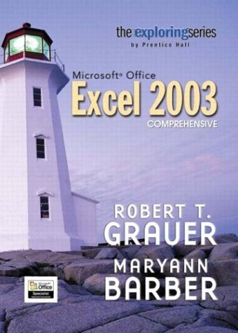 9780131451834: Exploring Microsoft Office Excel 2003 Comprehensive- Adhesive Bound