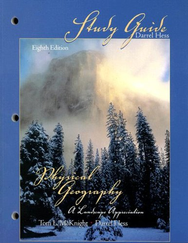 9780131452091: Physical Geography Eighth Edition(Study Guide): A Landscape Appreciation