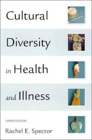 9780131452176: Cultural Diversity in Health and Illness: AND Culture Care, Guide to Heritage Assessment Health (Cultural Diversity in Health & Illness (Spector))