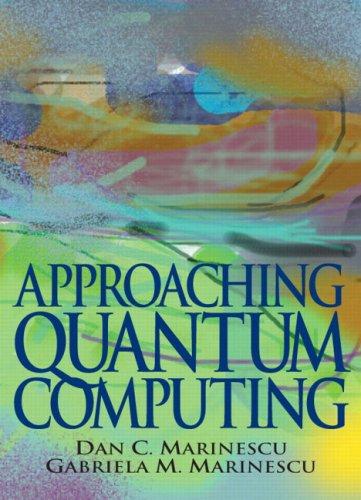 9780131452244: Approaching Quantum Computing