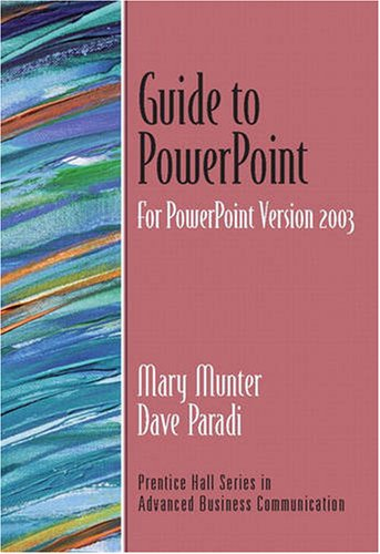 9780131452404: Guide to PowerPoint (Guide to Business Communication Series)