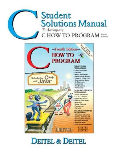 9780131452459: C Student Solutions Manual to Accompany C How to Program