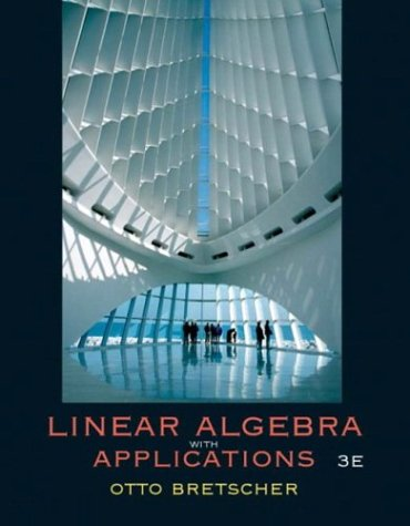 9780131453340: Linear Algebra with Applications (3rd Edition)