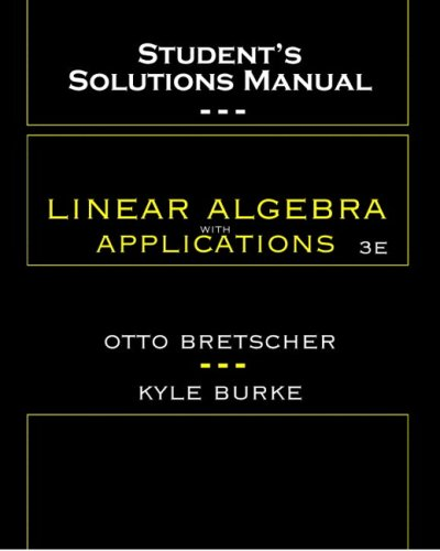 9780131453364: Student's Solutions Manual to Linear Algebra with Applications 3rd Ed