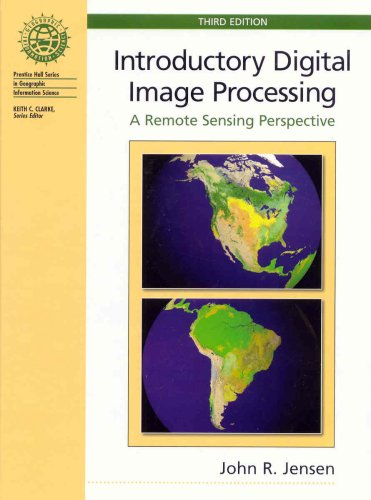 9780131453616: Introductory Digital Image Processing: A Remote Sensing Perspective (Prentice Hall Series in Geographic Information Science)