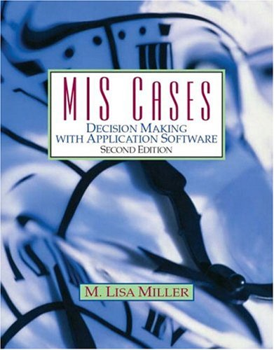 9780131454408: MIS Cases: Decision Making with Application Software (2nd Edition)