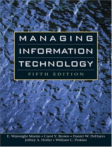 9780131454439: Managing Information Technology (5th Edition)