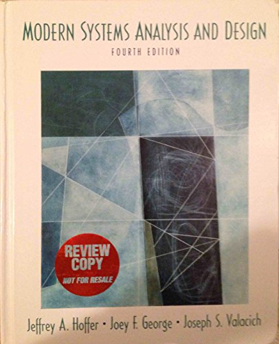 Modern Systems Analysis and Design: Joey F. George,