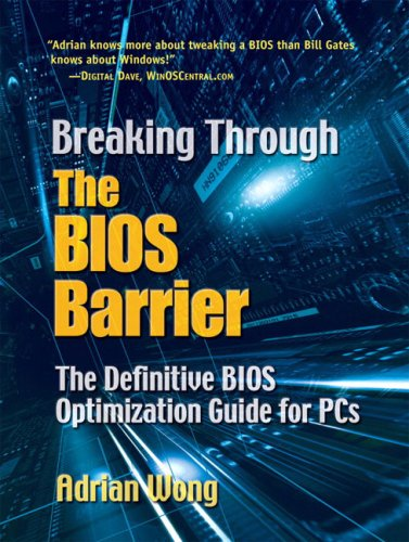 9780131455368: Breaking Through the BIOS Barrier: The Definitive BIOS Optimization Guide for PCs