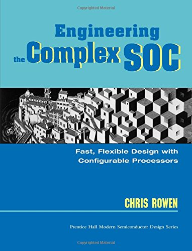 9780131455375: Engineering the Complex SOC: Fast, Flexible Design with Configurable Processors