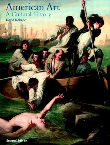 9780131455801: American Art: A Cultural History