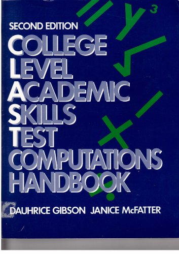 9780131456082: College Level Academic Skills Test Computations Handbook