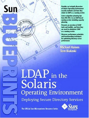 9780131456938: LDAP in the Solaris Operating Environment: Deploying Secure Directory Services
