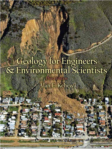 Geology for Engineers and Environmental Scientists (3rd: Kehew, Alan E.