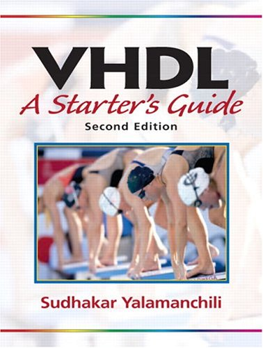9780131457355: VHDL: A Starter's Guide (2nd Edition)
