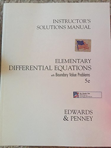 9780131457775: Instructor's Solutions Manual ELEMENTARY DIFFERENTIAL EQUATIONS with BOUNDARY VALUE PROBLEMS 5e EDWARDS & PENNY