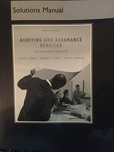 9780131458123: Auditing and Assurance Services: An Integrated Approach