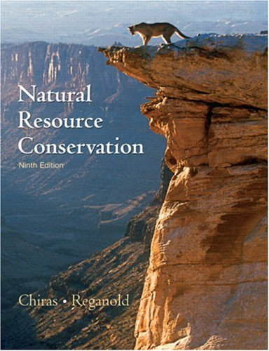 9780131458321: Natural Resource Conservation: Management for a Sustainable Future (9th Edition)