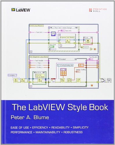 9780131458352: The LabVIEW Style Book (National Instruments Virtual Instrumentation)