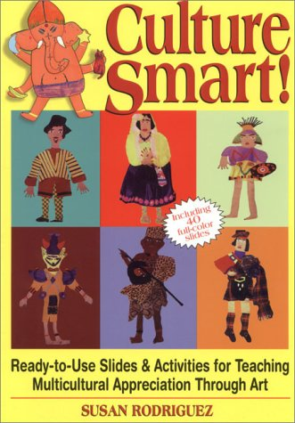 9780131458635: Culture Smart!: Ready-To-Use Slides & Activities for Teaching Multicultural Appreciation Through Art