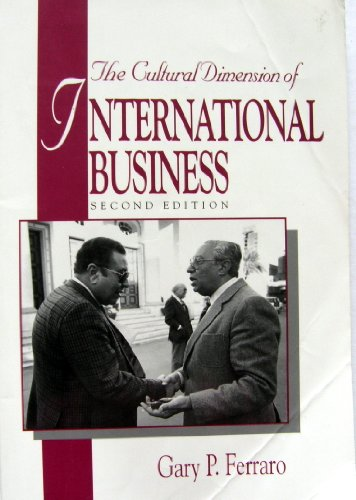 9780131460690: Cultural Dimension of International Business, The