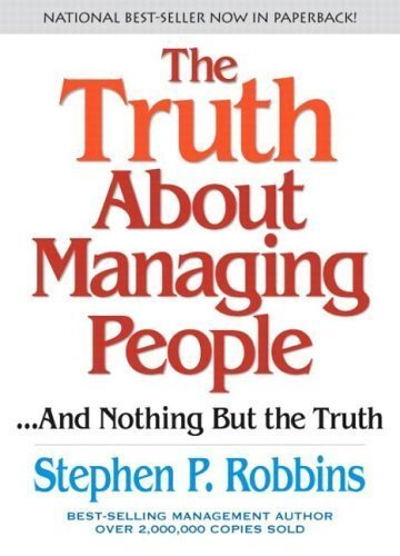 9780131460959: Truth about Managing People: And Nothing But the Truth