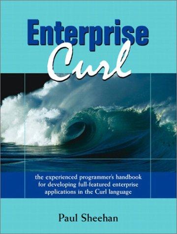 9780131461222: Enterprise Curl