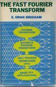 9780131461345: Fast Fourier Transform
