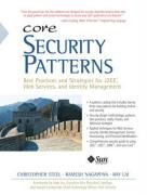 9780131463073: Core Security Patterns: Best Practices and Strategies for J2EE, Web Services, and Identity Management
