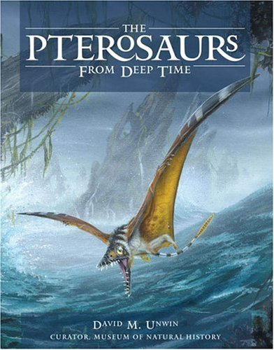 9780131463080: The Pterosaurs: From Deep Time