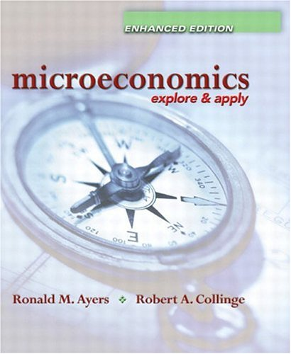 9780131463929: Microeconomics: Explore and Apply, Enhanced Edition