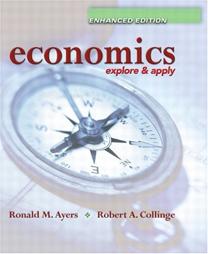 9780131463943: Economics: Explore and Apply, Enhanced Edition