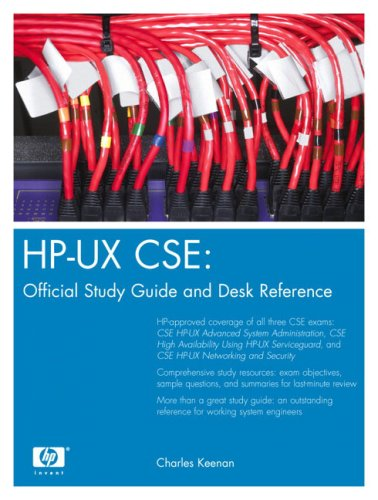 HP-UX CSE: Official Study Guide and Desk: Charles Keenan