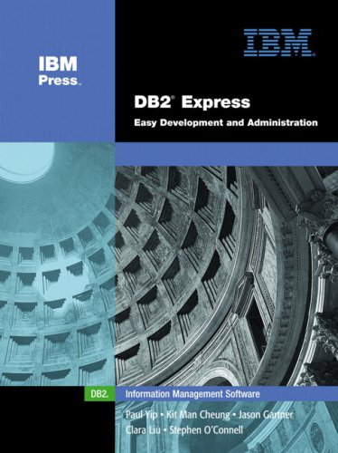 9780131463974: DB2(R) Express: Easy Development and Administration