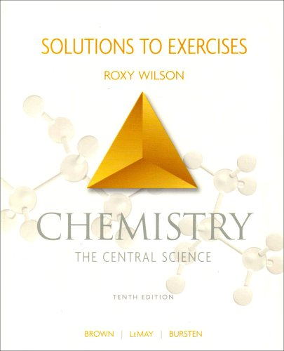 9780131464919: Chemistry: The Central Science, Solutions to Exercises