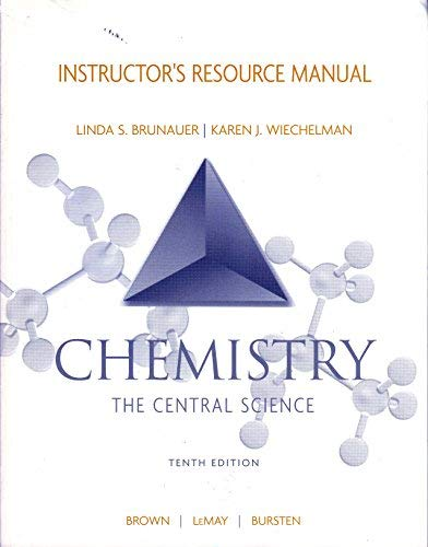 9780131464957: Instructor's Resource Manual for Chemistry: The Central Science 10th Ed