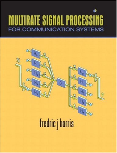 9780131465114: Multirate Signal Processing for Communication Systems