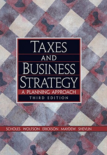 9780131465534: Taxes and Business Strategy: A Planning Approach (3rd Edition)